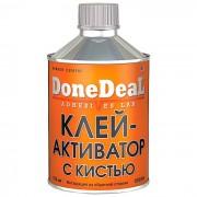 Клей DONE DEAL активатор с кистью 250мл